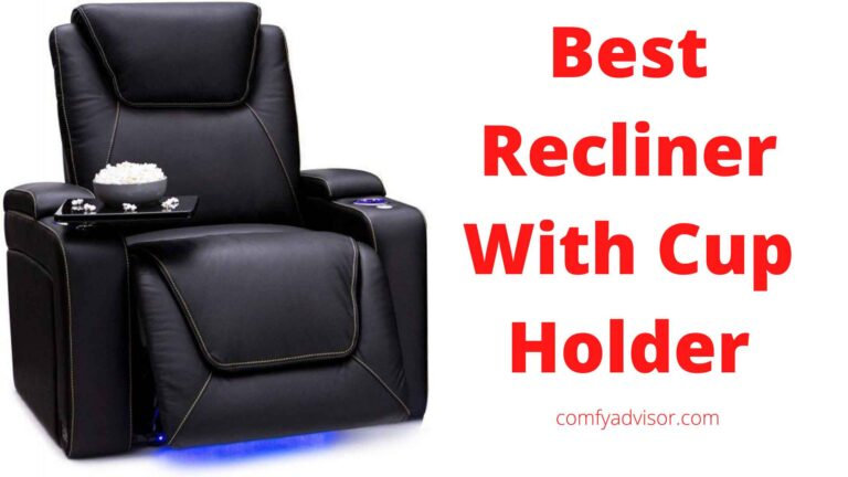Best Recliner With Cup Holder