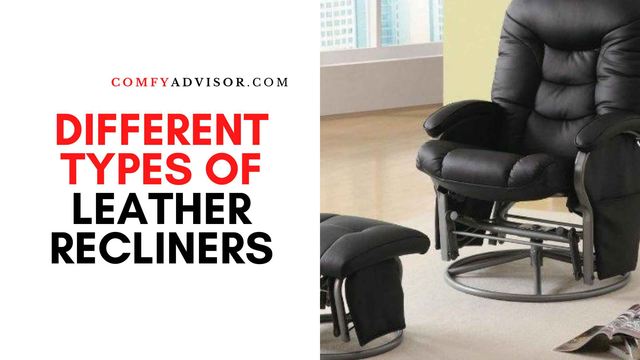 Different Types of Leather Recliners