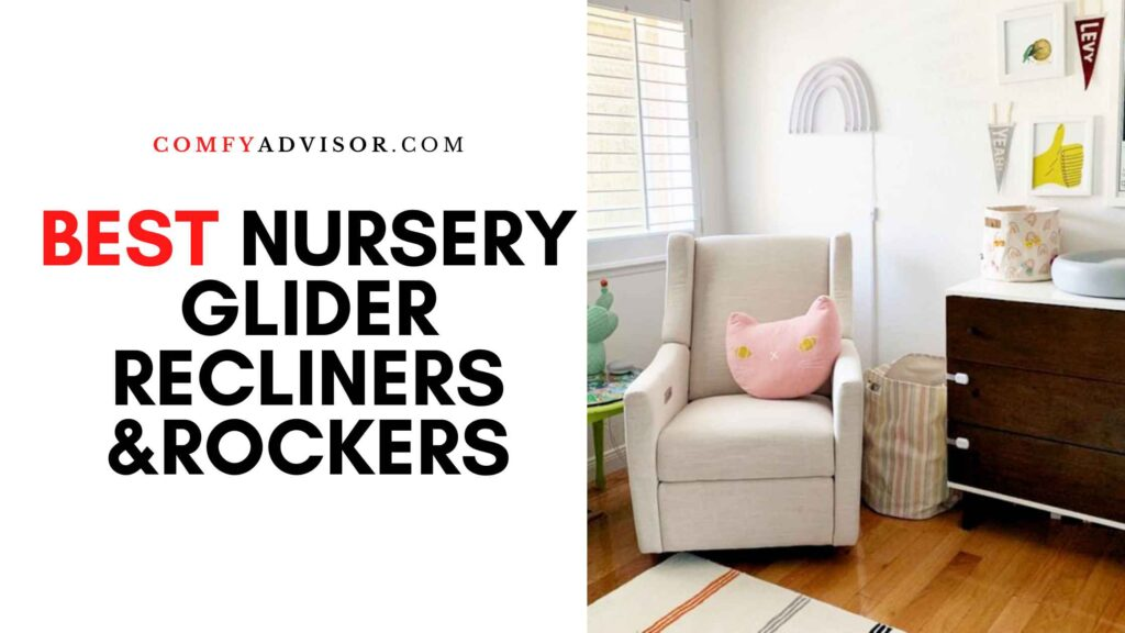 Best Nursery Glider Recliners